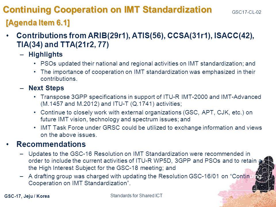 Continuing Cooperation on IMT Standardization [Agenda Item 6.1]